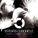 15YEARS CHRONICLE ~UNRELEASED TRACKS/globe