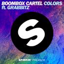 Colors (feat. Grabbitz)/Boombox Cartel