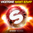 Hawt Stuff -Single/Vicetone