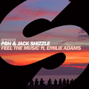 Feel The Music (feat. Emilie Adams) -Single/PBH & Jack Shizzle