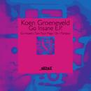 Go Insane EP/Koen Groeneveld