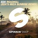 Roadkill (EDX's Ibiza Sunrise Remix) -Single/EDX