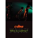 callme Live Museum 2015 Who is callme? at CLUB CITTA'/callme