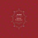 Ballad Collection/AAA
