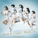 Rush N' Crash / Movin'on/仮面ライダーGIRLS