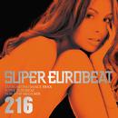 SUPER EUROBEAT VOL.216/SUPER EUROBEAT (V.A.)