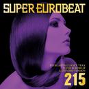 SUPER EUROBEAT VOL.215/SUPER EUROBEAT (V.A)