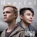 Hopeful/Bars and Melody