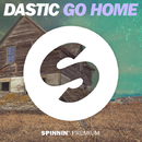 Go Home - Single/Dastic