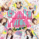 Hands up !/Cheeky Parade