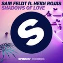 Shadows of Love (feat. Heidi Rojas) - Single/Sam Feldt