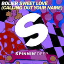 Sweet Love (Calling Out Your Name) - Single/Bolier