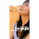 Let me go!/Favorite Blue