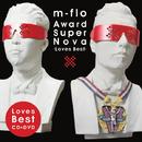 Award SuperNova -Loves Best-/m-flo