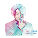 Colors of time/河村隆一