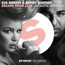 Escape From Love (Acoustic Version)/Eva Simons & Sidney Samson