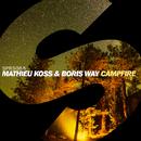 Campfire - Single/Mathieu Koss & Boris Way