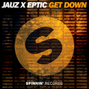 Get Down - Single/Jauz x Eptic