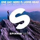 One Day Hero (feat. Lions Head) [MOGUAI Edit] - Sjngle/One Day Hero