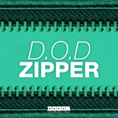 Zipper - Single/D.O.D