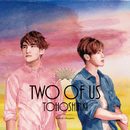 Two of Us/東方神起