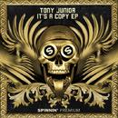 It's A Copy - EP/Tony Junior