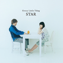 STAR/EVERY LITTLE THING