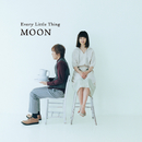 MOON/EVERY LITTLE THING