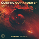 GO HARDER EP PART 2/Quintino