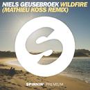 Wildfire (Mathieu Koss Remix) - Single/Niels Geusebroek