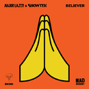 Believer - Single/Major Lazer & Showtek