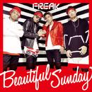 Beautiful Sunday/FREAK