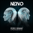 People Grinnin' (feat. The Child Of Lov)/NERVO