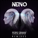 People Grinnin' (feat. The Child Of Lov) Remixes/NERVO