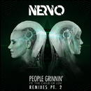 People Grinnin' (feat. The Child Of Lov) Remixes Part.2/NERVO