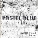 My Mother/Pastel Blue