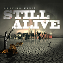 Still Alive/Amazing Music