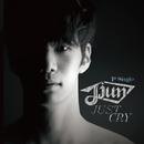Just Cry/Jjun