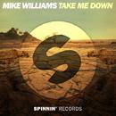 Take Me Down - Single/Mike Williams