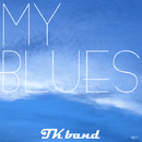 My Blues/TK Band