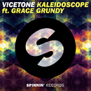 Kaleidoscope (feat. Grace Grundy)/Vicetone