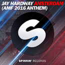 Amsterdam (AMF 2016 Anthem) -Single/Jay Hardway