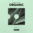 Organic - Single/Robbie Rivera