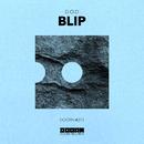 Blip - Single/D.O.D