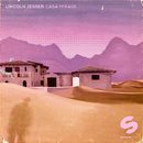 CASA MIRAGE - EP/Lincoln Jesser