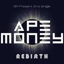 REBIRTH (instrumental)/APE MONEY