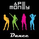 Dance/APE MONEY