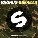 Guerilla - Single/BROHUG