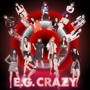 E.G. CRAZY/E-girls