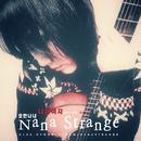 Bad Girl, 2014 2ND SINGLE/NANA STRANGE